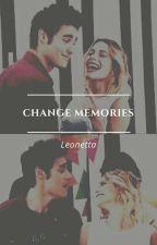 Change memories | Leonetta by riskytini