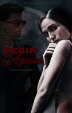 Begin Again 2 (Adaptada)✔ by UNIVERSOKOPELIOFF