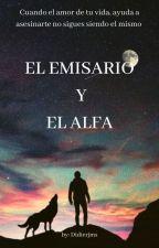 EL EMISARIO Y EL ALFA  by didierjms