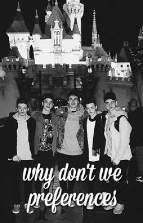 why don't we preferences by sassyseavey