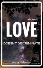 Love Doesn't Discriminate (BxB) by Lancyduif