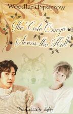 Chanbaek || The Cute Omega Across the Hall  [Traducción] by SafiroAngella