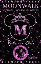 ♡Moonwalk || MJ Imagines♡ by TheMJPrincess