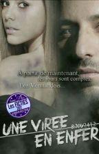 UNE VIRÉE EN ENFER [ TERMINÉ  ] by Bijou2412