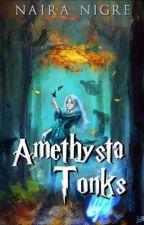 Amethysta Tonks by nettuno_