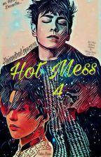 Hot Mess (GTop) Libro 4 by AlejandraLopez028