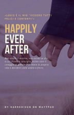 Happily ever after 》L.S. by shealien