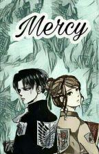 Mercy [Levi X Reader]© by Yireth-Rogers