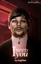 I need you {larry stylinson smut} by hesfetishe