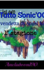 A Tutto Sonic'OCs: La vendetta di Angel Island! (Iscrizioni Chiuse) by Ameliaboom190