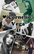 ❤¡Cornelio Vega Y Tu!❤ by JannyGlz