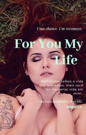 For you my life  by Que_zia99