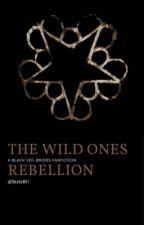 The Wild Ones Rebellion [Black Veil Brides FanFic] by SkeleBri