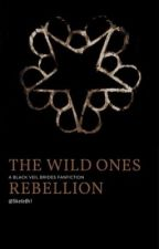 The Wild Ones Rebellion [Black Veil Brides FanFic] by SkeleBri