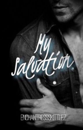 My Salvation | ✔️ by EnchantressSkittlez