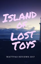 ISLAND OF LOST TOYS Reviews by tlryder