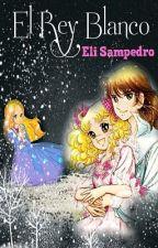 El Rey Blanco by EliSampedro