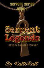 Serpent Legends ( book # 1) by KattoRatt