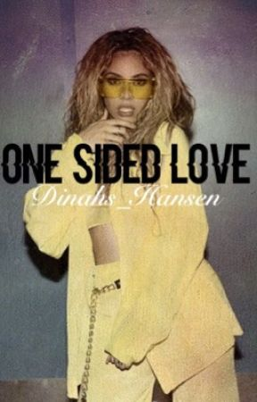One Sided Love | Dinah/You by Dinahs_Hansen