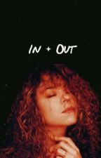In + Out ➳M.Carey(ON HOLD) by urbanpoetics