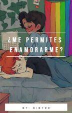 ¿Me Permites Enamorarme? [ In A Heartbeat Fanfic ] ❤ by Dibyrr