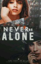 Never Be Alone ಌ Camren  by milaffair