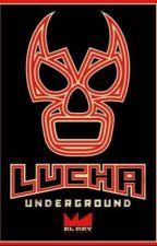 Lucha Underground Oneshots by lazygurlllllll