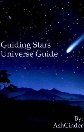 Guiding Stars: Universe Guide by AshCinder