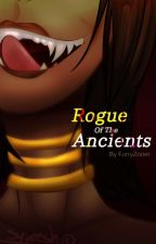 Rogue Of the Ancients by ZooerTheFreak