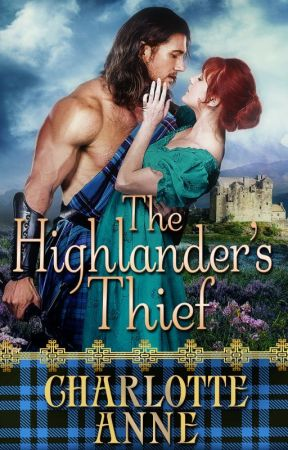 The Highlander's Thief by CharlotteAnneRomance