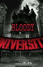 Bloody University by annelle23