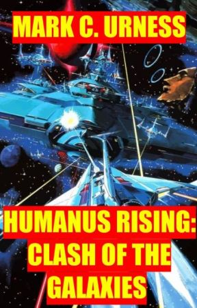 HUMANUS RISING: CLASH OF THE GALAXIES by scribblershallow