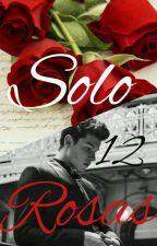 Sólo 12 Rosas 😍{Micharol}😍 by Yloymix