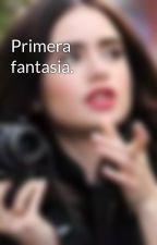 Primera fantasia. by BeelValdez