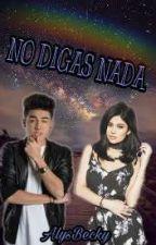 NO DIGAS NADA (Mario & tú) by soyAlysBecky