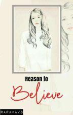 Reason To Believe (Book 2) by RaraMavs