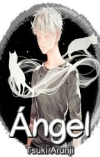 Ángel by TsukiArunji