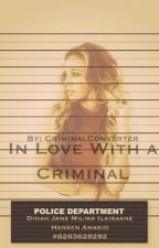 In Love With a Criminal (Norminah) by NorminahWorld