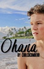 Ohana (A Hannie Fanfic) by coolcucumberr