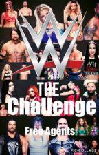 WWE-The Challenge-Free Agents by SinnaMonnBun