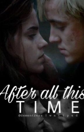 After All This Time (Dramione/Feltson) by dementress