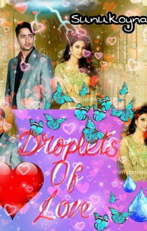 Droplets Of Love- DevAkshi SS by Sunukoyna