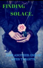 Finding Solace by Writers_block786
