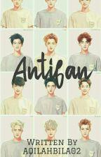 ANTIFAN by aqilahbila02