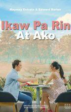 Ikaw pa rin at Ako by Missblackskull