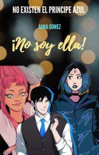 """""""No soy ella"""" by anna-gomez-m"""