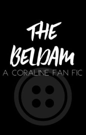 The Beldam Coraline Fanfic Ch 6 Vanishing Of Bobinsky Wattpad