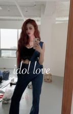 Idol Love by ssbmy_