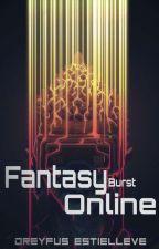 Fantasy Burst Online by Chrossblade