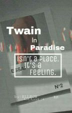 Twain In Paradise [Kaihun/Chanbaek] by ELLECB